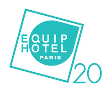 Equip Hotel from November 15th to 19th 2020 – Parc des Expositions, Porte de Versailles, Paris